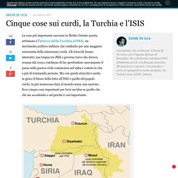 Cinque cose sui curdi, la Turchia e l'ISIS