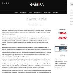 Cinzas no paraíso – Gabeira.com