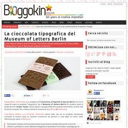 La cioccolata tipografica del Museum of Letters Berlin