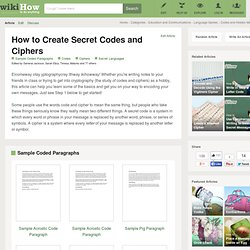 How to Create Secret Codes and Ciphers: 14 steps