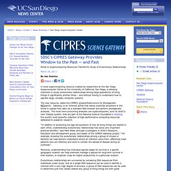 SDSC's CIPRES Gateway Provides Window to the Past – and Fast