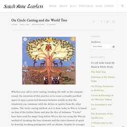 On Circle Casting and the World Tree