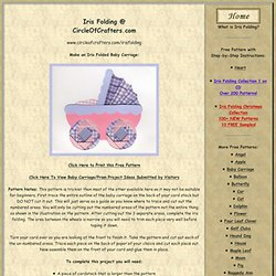 Iris Folding @ CircleOfCrafters.com: Make an Iris Folded Baby Carriage