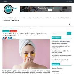 How to Get Rid of Dark Circles Under Eyes Permanently