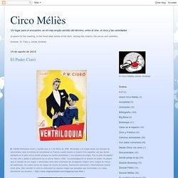 Circo Méliès: El Padre Ciuró