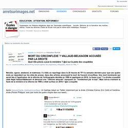 Mort du circonflexe ? Vallaud-Belkacem accusée par la droite
