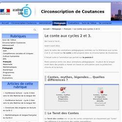 Le conte aux cycles 2 et 3. - Circonscription de Coutances