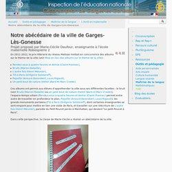 Circonscription de Garges-lès-Gonesse - Inspection de l'éducation nationale du Val-d'Oise - Notre abécédaire de la ville de Garges-Lès-Gonesse