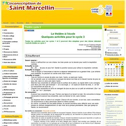 la Circonscription de St Marcellin - Théâtre cycle 3