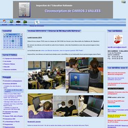 SITE de la CIRCONSCRIPTION CARROS 3 VALLEES, Education Nationale - Archives 2015/2016 - Création de BD Mourraille Gattières