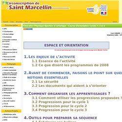la Circonscription de St Marcellin - Education Physique Sportive et Artistique - Course d'orientation Cycles 1, 2 et 3