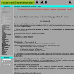 le site de la circonscription de Béthune 1 - Arts Visuels - Guide Pratique des Arts Visuels à l'école