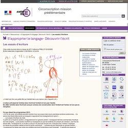 Les essais d'écriture - Ressources - Circonscription mission préélémentaire