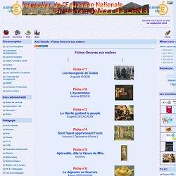 le site de la circonscription de Lens - Arts Visuels - Fiches Oeuvres aux maîtres