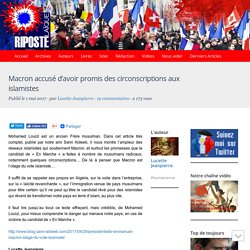 Macron accusé d'avoir promis des circonscriptions aux islamistes