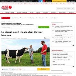 OUEST FRANCE 15/08/15 Le circuit court : la clé d'un éleveur heureux