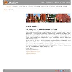 Circuit-Est > Circuit-Est centre chorégraphique