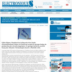 Circuit imprimé : le groupe belge ACB racheté par des Français