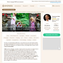 Circuit Indonésie : En famille en pleine nature, à Bali, Java et Lombok