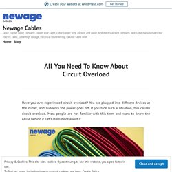 All You Need To Know About Circuit Overload – Newage Cables
