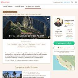 Circuit Pérou : En voiture pour les Andes!