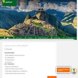 Circuit Pérou Sud avec Machu Picchu Pérou circuit