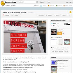 Circuit Scribe Drawing Robot