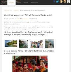 Circuit de voyage sur l'ile de Sulawesi (Indonésie)