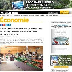 WEDEMAIN 17/11/14 Nord : treize fermes court-circuitent un supermarché en ouvrant leur propre magasin