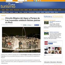 Fiestas patrias Perú -Circuito Mágico del Agua y Parque de Las Leyendas celebran