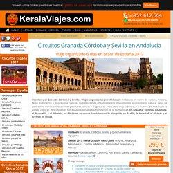Circuitos por Granada Córdoba y Sevilla 2017 - Andalucía