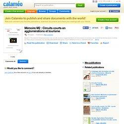 UNIVERSITE DE TOULOUSE - 2011 - Mémoire en ligne : Circuits courts en agglomérations et tourisme