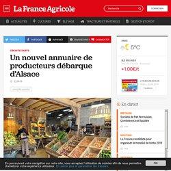 FRANCE AGRICOLE 22/04/16 Circuits courts - Un nouvel annuaire de producteurs débarque d'Alsace