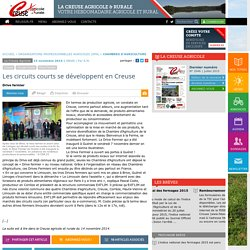 CREUSE AGRICOLE 15/11/14 Les circuits courts se développent en Creuse