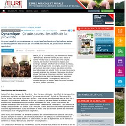 EURE AGRICOLE 14/11/11 Circuits courts : les défis de la proximité