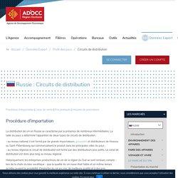 Circuits de distribution - Russie