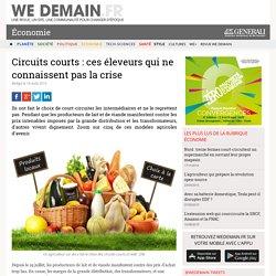 Circuits courts : ces éleveurs qui ne connaissent pas la crise