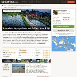 Circuits Indonésie: Voyage de noces à Bali et Lombok