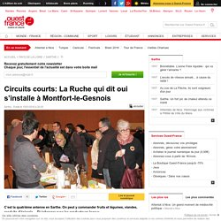 OUEST FRANCE 15/01/16 Circuits courts: La Ruche qui dit oui s'installe à Montfort-le-Gesnois