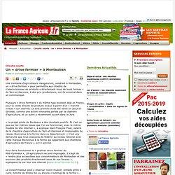 FRANCE AGRICOLE 09/10/13 Circuits courts - Un « drive fermier » à Montauban