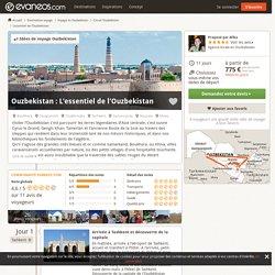 Circuits Ouzbekistan: L'essentiel de l'Ouzbekistan