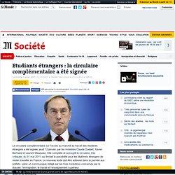 Etudiants étrangers : la circulaire complémentaire a été signée