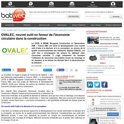 OVALEC, nouvel outil en faveur de l'économie circulaire dans la construction : 25/11/16