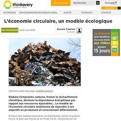 L'économie circulaire, un modèle écologique