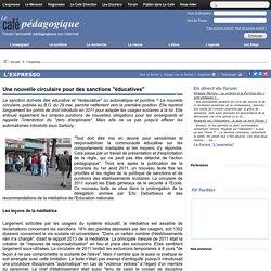 """Une nouvelle circulaire pour des sanctions """"éducatives"""""""
