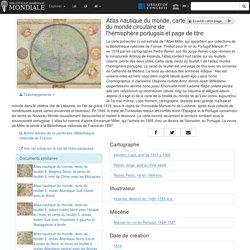 Atlas nautique du monde, carte du monde circulaire de l'hémisphère portugais et page de titre
