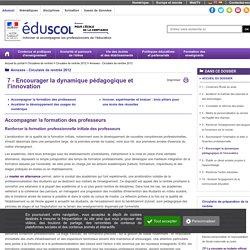 Annexes - Circulaire de rentrée 2012 - 7 - Encourager la dynamique pédagogique et l'innovation