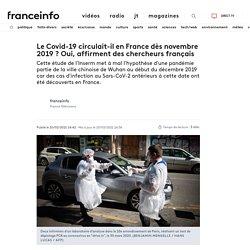 Le Covid-19 circulait-il en France dès novembre 2019? Oui, affirment des chercheurs français...