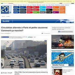 Circulation alternée à Paris et petite couronne: Comment ça marche?