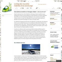 Circulation routière et énergie solaire: où en est-on? « Le blog des nouvelles mobilités et du covoiturage